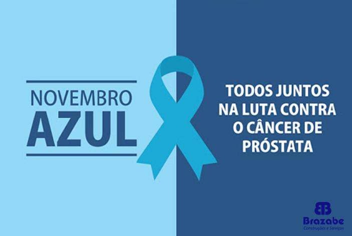 Novembro Azul - Todos juntos na luta contra o câncer de próstata
